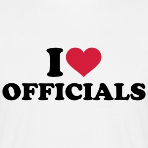 I love officials T-Shirts - Männer T-Shirt