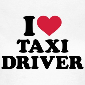 I love Taxi Driver T-Shirts - Frauen T-Shirt