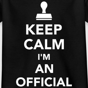 Keep calm I'm an official T-Shirts - Kinder T-Shirt