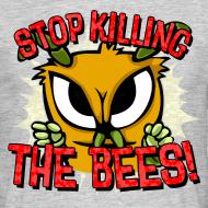 Motiv ~ stop killing the bees!