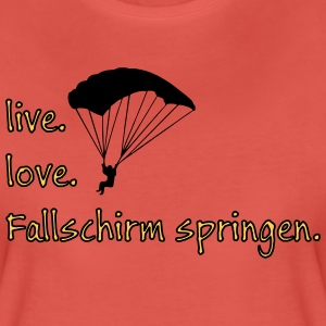 livelovefallschirm T-Shirts - Frauen Premium T-Shirt