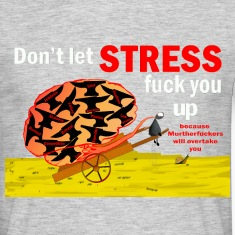 Don't let stress fuck you up