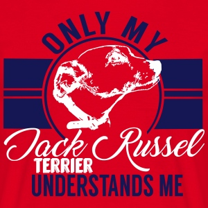 Only my Jack Russel Terrier  T-Shirts - Men's T-Shirt