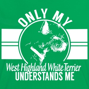 Only my West Highland White Terrier T-Shirts - Women's Ringer T-Shirt