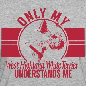 Nur mein West Highland White Terrier T-Shirts - Frauen Bio-T-Shirt