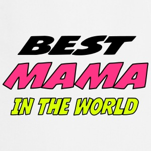 Best mama in the world  Aprons - Cooking Apron