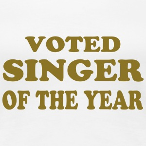 Voted singer of the year T-Shirts - Women's Premium T-Shirt
