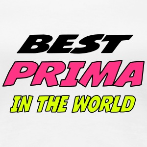 Best prima in the world T-Shirts - Women's Premium T-Shirt