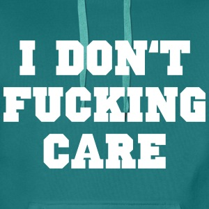 I don't fucking care Pullover & Hoodies - Männer Premium Hoodie