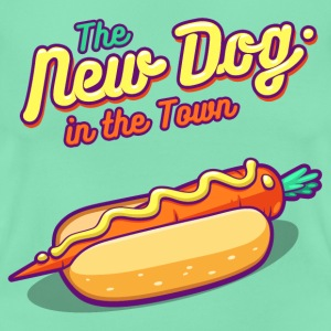 Dunkle Minze The New Dog in the Town T-Shirts - Frauen T-Shirt