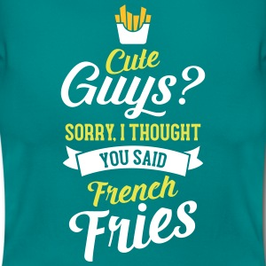 Cute Guys - Sorry I Thought You Said French Fries T-shirts - T-shirt dam