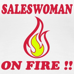 Saleswoman on fire !! T-Shirts - Women's Premium T-Shirt