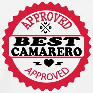 Approved best camarero T-Shirts - Men's Premium T-Shirt