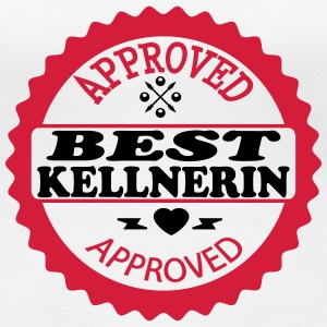 Approved best kellnerin T-Shirts - Women's Premium T-Shirt