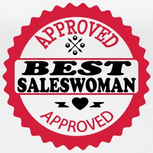 Approved best saleswoman T-Shirts - Women's Premium T-Shirt