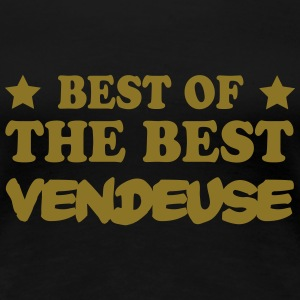 Best of the best vendeuse Magliette - Maglietta Premium da donna