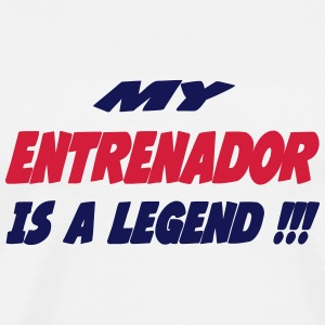 My entrenador is a legend !!! Camisetas - Camiseta premium hombre