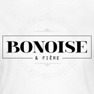 Motif ~ Bonoise et fière