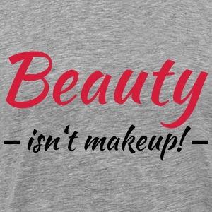 Beauty isn't makeup T-skjorter - Premium T-skjorte for menn