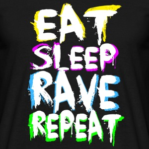 Eat Sleep Rave Repeat for Black Shirts - Men's T-Shirt