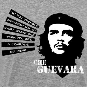 Che Guevara If you tremble with Indignation Men  - Herre premium T-shirt