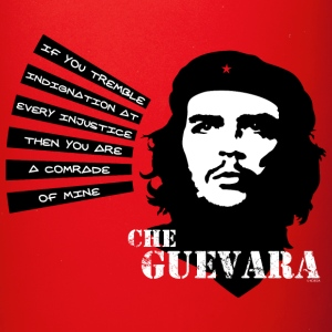 Che Guevara If you tremble with Indignation Mug - Taza de un color
