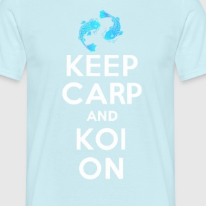 KEEP CARP AND KOI ON - Men's T-Shirt
