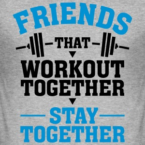Friends That Workout Together Stay Together T-shirts - Slim Fit T-shirt herr
