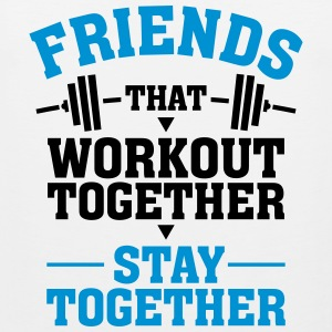 Friends That Workout Together Stay Together Sports wear - Men's Premium Tank Top