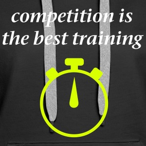 Competition best Training Pullover & Hoodies - Frauen Premium Hoodie