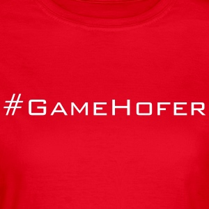 Game Hofer - Frauen T-Shirt