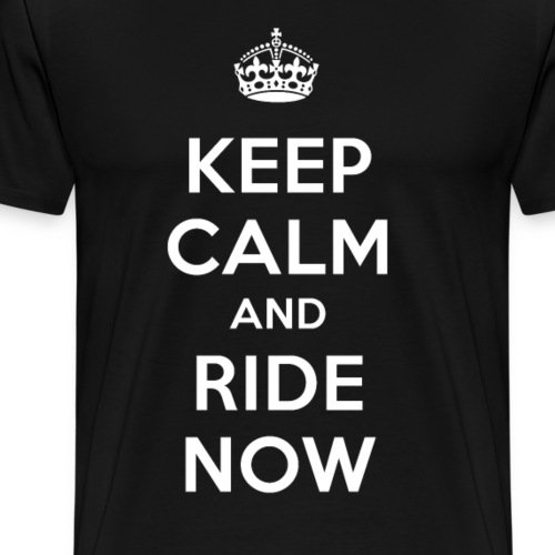 KEEP CALM RIDE