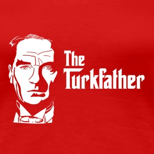 The Turkfather T-Shirts - Women's Premium T-Shirt