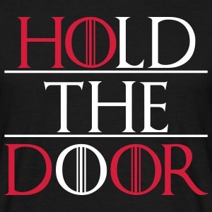 Hold The Door T-Shirts - Men's T-Shirt