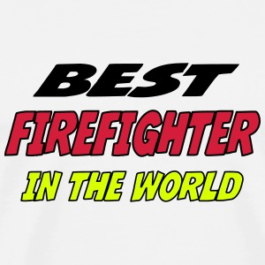 Best firefighter in the world Camisetas - Camiseta premium hombre