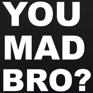 You Mad Bro? Bags & Backpacks - EarthPositive Tote Bag