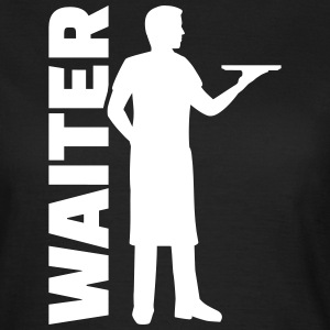 Waiter T-Shirts - Frauen T-Shirt
