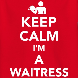 Keep calm I'm a waitress T-Shirts - Kinder T-Shirt