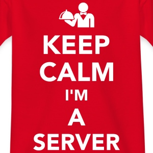 Keep calm I'm a server T-Shirts - Kinder T-Shirt