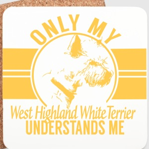Only my West Highland White Terrier Mugs & Drinkware - Coasters (set of 4)