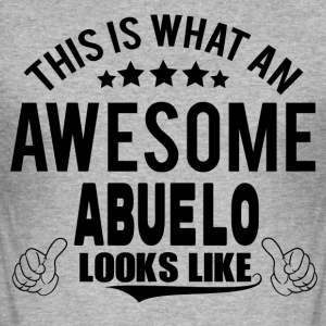 THIS IS WHAT AN AWESOME ABUELO LOOKS LIKE T-Shirts - Men's Slim Fit T-Shirt