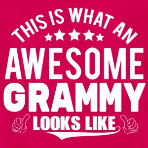 THIS IS WHAT AN AWESOME GRAMMY LOOKS LIKE T-Shirts - Women's T-Shirt