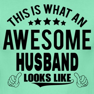 THIS IS WHAT AN AWESOME HUSBAND LOOKS LIKE T-Shirts - Men's T-Shirt