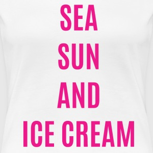 Sea sun and Ice cream - T-shirt Premium Femme