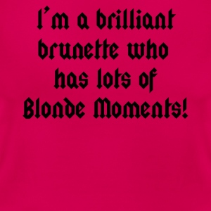 Brilliant Brunette Blonde - Women's T-Shirt