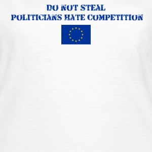 Don't Steal EU - Women's T-Shirt