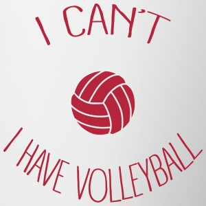 I can't I have Volleyball Bouteilles et Tasses - Tasse bicolore