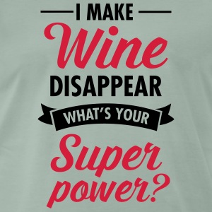 I Make WIne Disappear... T-shirts - Mannen Premium T-shirt