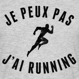 je peux pas j'ai running Tee shirts - T-shirt Homme