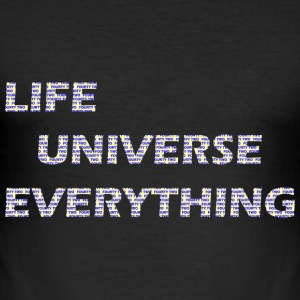 Life, Universe, Everything - Men's Slim Fit T-Shirt